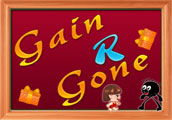 Gain r Gone